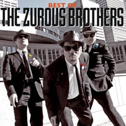 THE ZUROUS BROTHERS「BEST OF THE ZUROUS BROTHERS」